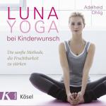 Luna Yoga bei Kinderwunsch Cover